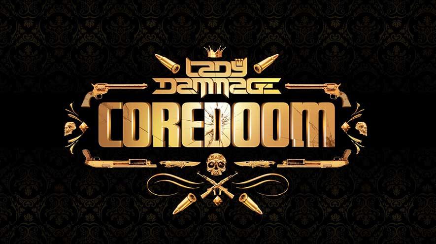 Coredoom, el nuevo álbum de Lady Dammage