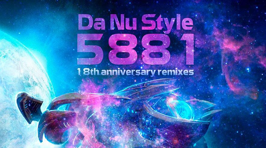 Da Nu Style 5881, remixes por su 18 aniversario
