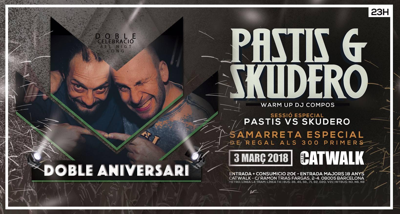 Catwalk - Aniversario Pastis & Skudero