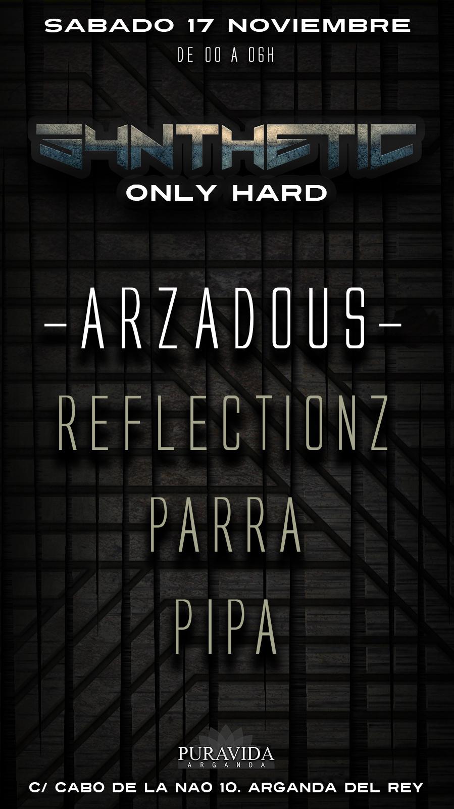 Puravida - Shynthetic Only Hard